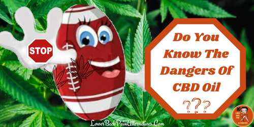 Dangers Of CBD